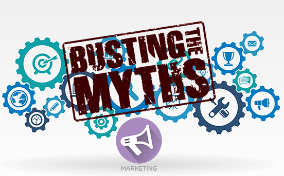 4 Marketing Myths Debunked